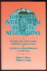 Dynamics of Successful International Business Negotiations (Managing Cultural Differences Series for International Business Development)
