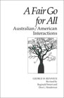 A Fair Go for All: Australian/American Interactions (Interact Series)